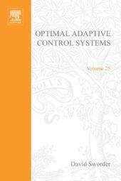 Optimal Adaptive Control Systems by David Sworder