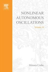 Foto Cover di Nonlinear autonomous oscillations; analytical theory, Ebook inglese di  edito da Elsevier Science