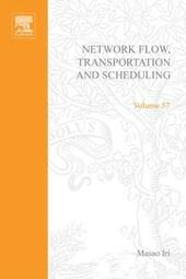 Network flow, transportation, and scheduling; theory and algorithms