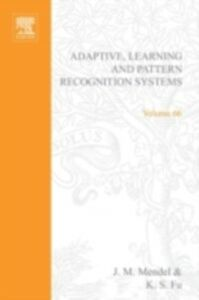 Foto Cover di Adaptive, learning, and pattern recognition systems; theory and applications, Ebook inglese di  edito da Elsevier Science