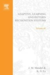Adaptive, learning, and pattern recognition systems; theory and applications