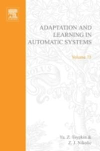 Foto Cover di Adaptation and learning in automatic systems, Ebook inglese di  edito da Elsevier Science