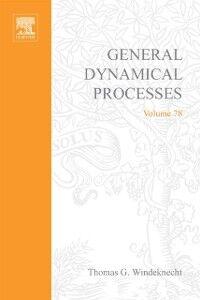 Foto Cover di General Dynamical Processes: A Mathematical Introduction, Ebook inglese di Phil Howlett,Anatoli Torokhti, edito da Elsevier Science