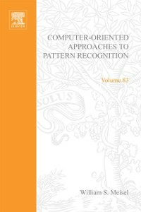 Ebook in inglese Computer-oriented approaches to pattern recognition -, -