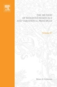 Ebook in inglese method of weighted residuals and variational principles, with application in fluid mechanics, heat and mass transfer -, -