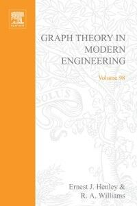 Ebook in inglese Graph theory in modern engineering; computer aided design, control, optimization, reliability analysis