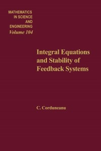 Ebook in inglese Integral equations and stability of feedback systems -, -