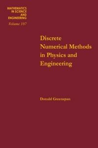 Ebook in inglese Discrete numerical methods in physics and engineering -, -
