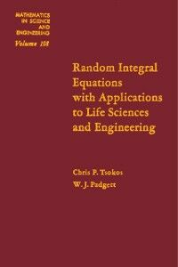 Ebook in inglese Random Integral Equations with Applications to Life Sciences and Engineering -, -