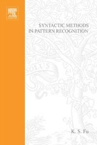 Ebook in inglese Syntactic Methods in Pattern Recognition Howlett, Phil , Torokhti, Anatoli