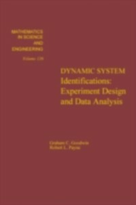Ebook in inglese Dynamic system identification : experiment design and data analysis -, -