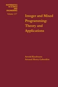 Foto Cover di Integer and mixed programming : theory and applications, Ebook inglese di  edito da Elsevier Science