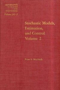 Ebook in inglese Stochastic Models: Estimation and Control: v. 2 -, -