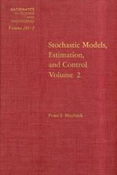 Stochastic Models: Estimation and Control: v. 2