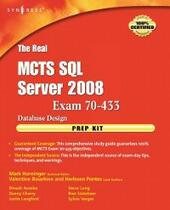 Real MCTS SQL Server 2008 Exam 70-433 Prep Kit