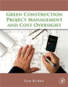 Ebook in inglese Green Construction Project Management and Cost Oversight Kubba, Sam