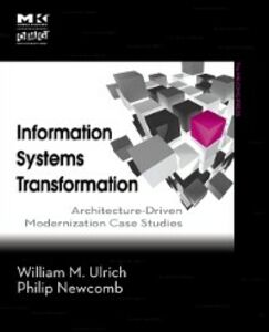 Ebook in inglese Information Systems Transformation Newcomb, Philip , Ulrich, William M.