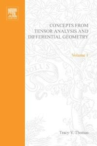 Ebook in inglese Concepts from Tensor Analysis and Differential Geometry by Tracy Y Thomas -, -