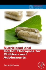 Ebook in inglese Nutritional and Herbal Therapies for Children and Adolescents Kapalka, George M.