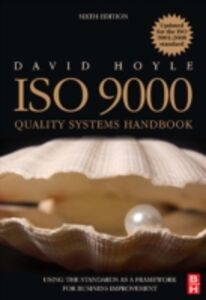 Ebook in inglese ISO 9000 Quality Systems Handbook - updated for the ISO 9001:2008 standard Hoyle, David