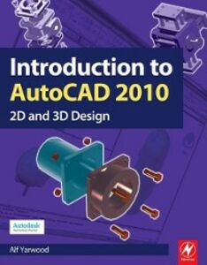 Foto Cover di Introduction to AutoCAD 2010, Ebook inglese di Alf Yarwood, edito da Elsevier Science