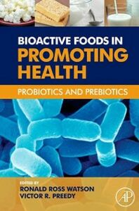 Ebook in inglese Bioactive Foods in Promoting Health Preedy, Victor R. , Watson, Ronald Ross