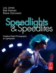 Foto Cover di Speedlights & Speedlites, Ebook inglese di Lou Jones, edito da Elsevier Science