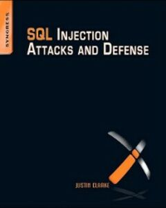 Foto Cover di SQL Injection Attacks and Defense, Ebook inglese di Justin Clarke-Salt, edito da Elsevier Science