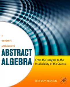 Ebook in inglese Concrete Approach to Abstract Algebra Bergen, Jeffrey