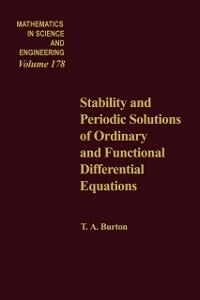 Foto Cover di Stability and Periodic Solutions of Ordinary and Functional Differential Equations, Ebook inglese di Phil Howlett,Anatoli Torokhti, edito da Elsevier Science