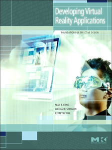 Ebook in inglese Developing Virtual Reality Applications Craig, Alan B. , Sherman, William R. , Will, Jeffrey D.