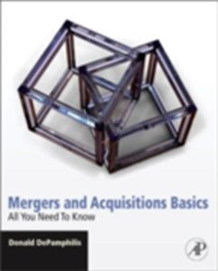 Foto Cover di Mergers and Acquisitions Basics, Ebook inglese di Donald DePamphilis, edito da Elsevier Science