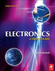 Foto Cover di Electronics: A First Course, Ebook inglese di Owen Bishop, edito da Elsevier Science