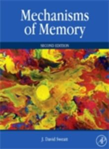 Foto Cover di Mechanisms of Memory, Ebook inglese di J. David Sweatt, edito da Elsevier Science