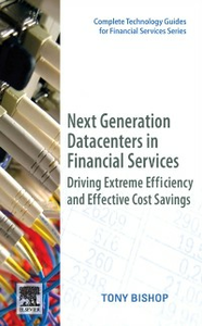 Ebook in inglese Next Generation Data Centers in Financial Services Bishop, Tony