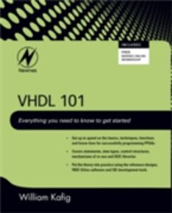 Ebook in inglese VHDL 101 Kafig, William