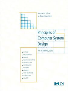 Ebook in inglese Principles of Computer System Design Kaashoek, M. Frans , Saltzer, Jerome H.