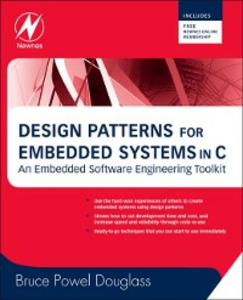 Ebook in inglese Design Patterns for Embedded Systems in C Douglass, Bruce Powel