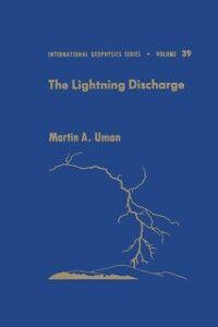 Foto Cover di Lightning Discharge, Ebook inglese di Martin A. Uman, edito da Elsevier Science