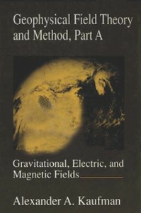 Ebook in inglese Geophysical Field Theory and Method, Part A -, -