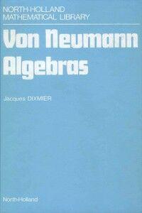 Ebook in inglese Von Neumann Algebras Dixmier, J.