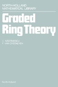Ebook in inglese Graded Ring Theory Nastasescu, C. , Oystaeyen, F. Van
