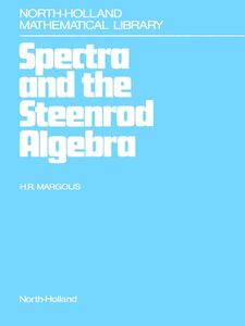 Ebook in inglese Spectra and the Steenrod Algebra Margolis, H.R.