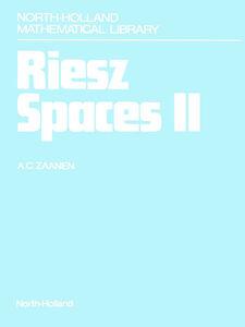 Ebook in inglese Riesz Spaces II Zaanen, A.C.