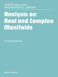 Foto Cover di Analysis on Real and Complex Manifolds, Ebook inglese di R. Narasimhan, edito da Elsevier Science