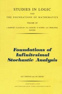 Ebook in inglese Foundations of Infinitesimal Stochastic Analysis Bayod, J.M. , Stroyan, K.D.