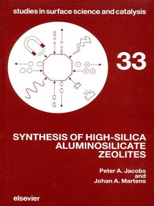 Ebook in inglese Synthesis of High-Silica Aluminosilicate Zeolites Jacobs, P.A. , Martens, J.A.