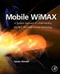 Ebook in inglese Mobile WiMAX Ahmadi, Sassan