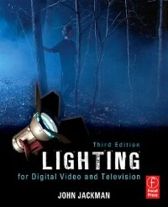 Ebook in inglese Lighting for Digital Video and Television Jackman, John