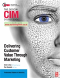 Ebook in inglese CIM Coursebook: Delivering Customer Value through Marketing Donnelly, Ray